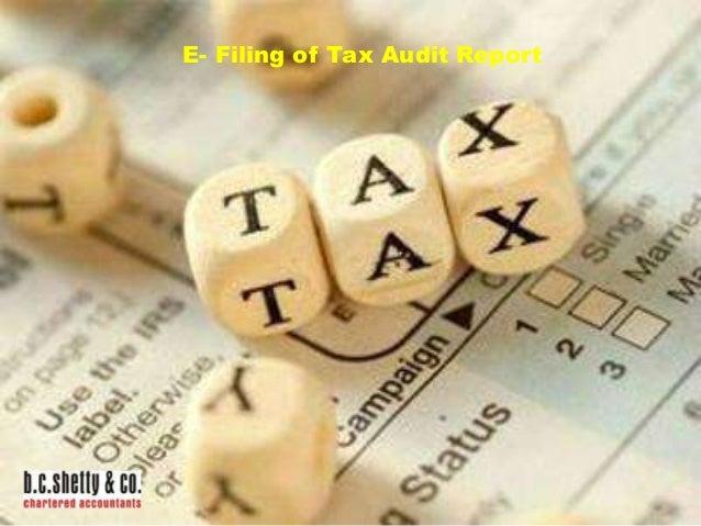 E- Filing of Tax Audit Report