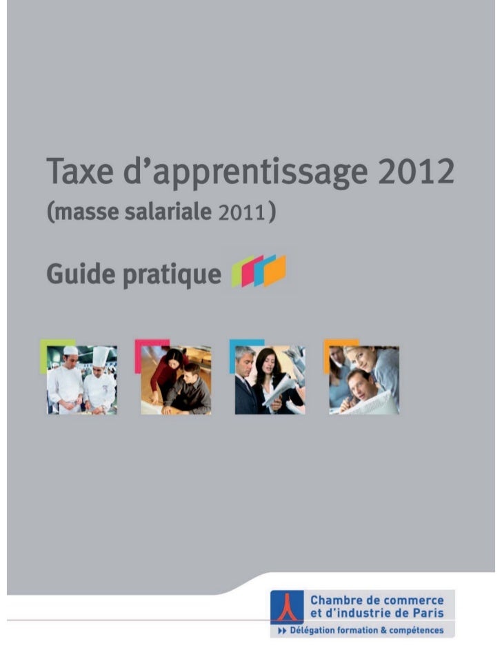 Taxe d'apprentissage 2012 (masse salariale 2011) / Guide pratique