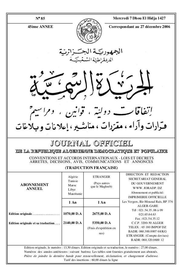 Edition originale, le numéro : 13,50 dinars. Edition originale et sa traduction, le numéro : 27,00 dinars. Numéros des ann...