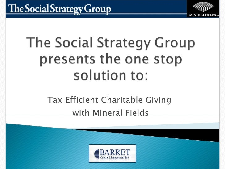 Tax Efficient Charitable Giving  with Mineral Fields