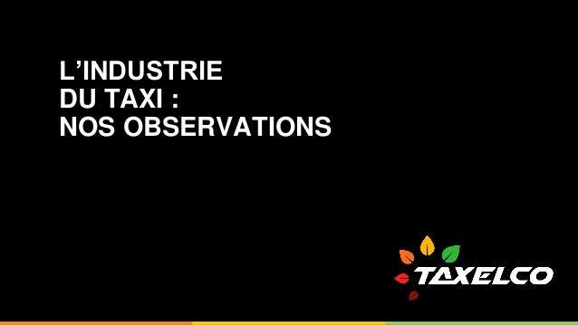 L'INDUSTRIE DU TAXI : NOS OBSERVATIONS