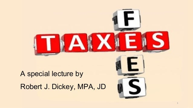 A special lecture by Robert J. Dickey, MPA, JD 1
