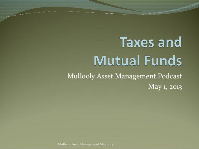 Mullooly Asset Management PodcastMay 1, 2013Mullooly Asset Management May 2013