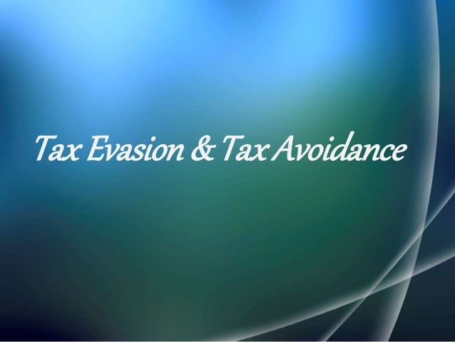tax avodiance Practically every taxpayer engages in tax avoidance at some point in order to minimize his or her tax bill for example, taxpayers who contribute to individual.