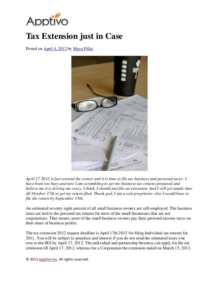 Tax Extension just in CasePosted on April 4, 2012 by Maya PillaiApril 17 2012 is just around the corner and it is time to ...