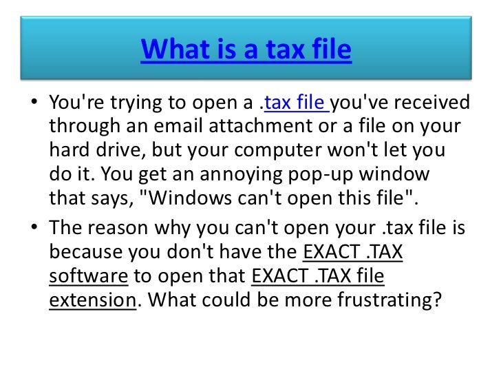 tax files how to open