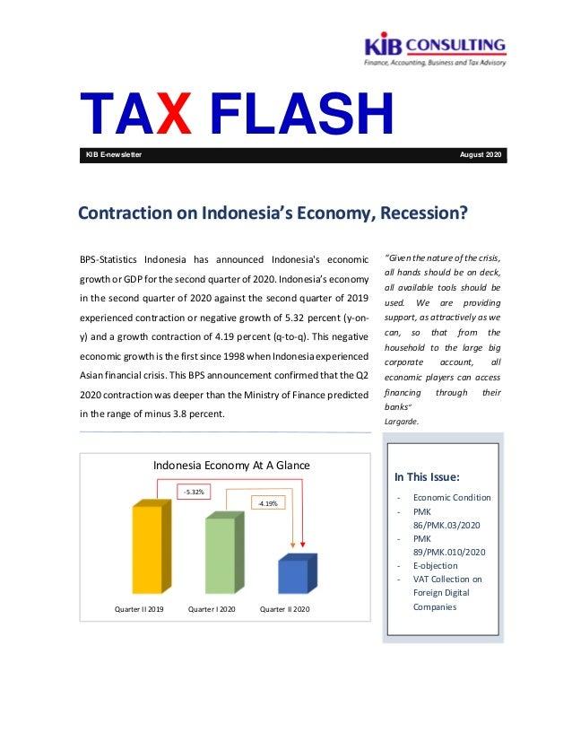 Quarter II 2019 Quarter I 2020 Quarter II 2020 Indonesia Economy At A Glance TAX FLASHKIB E-newsletter August 2020 BPS-Sta...