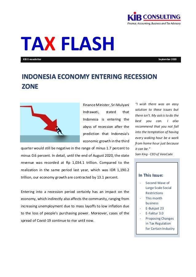 TAX FLASHKIB E-newsletter September 2020 Finance Minister, Sri Mulyani Indrawati, stated that Indonesia is entering the ab...