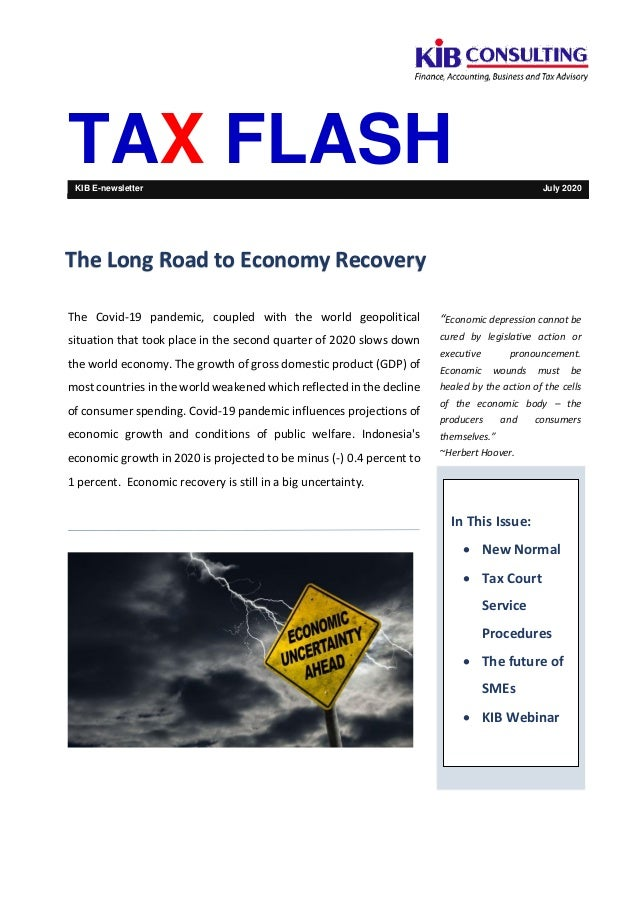TAX FLASHKIB E-newsletter July 2020 The Covid-19 pandemic, coupled with the world geopolitical situation that took place i...