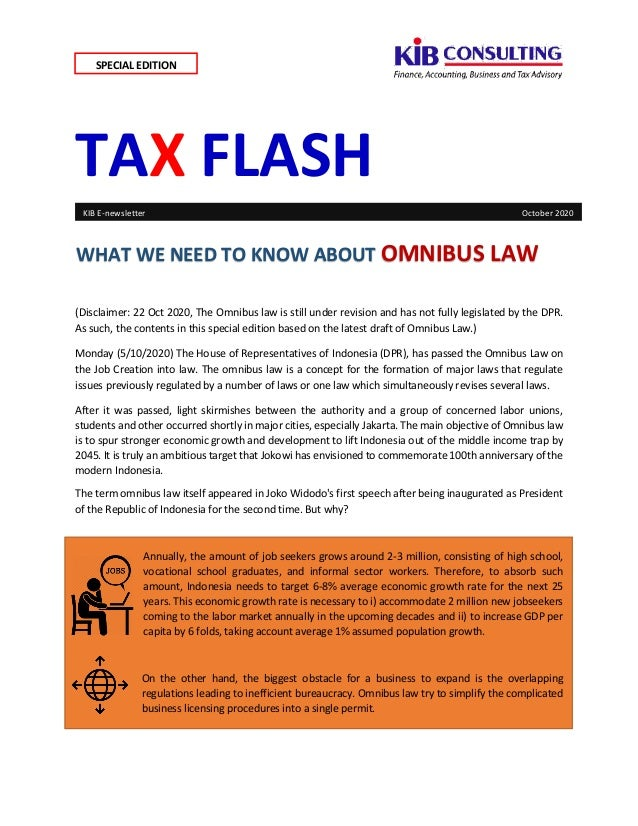TAX FLASH (Disclaimer: 22 Oct 2020, The Omnibus law is still under revision and has not fully legislated by the DPR. As su...