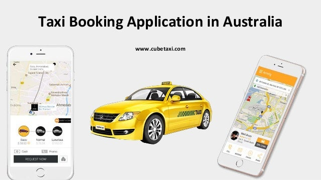 Taxi Booking Application in Australia www.cubetaxi.com