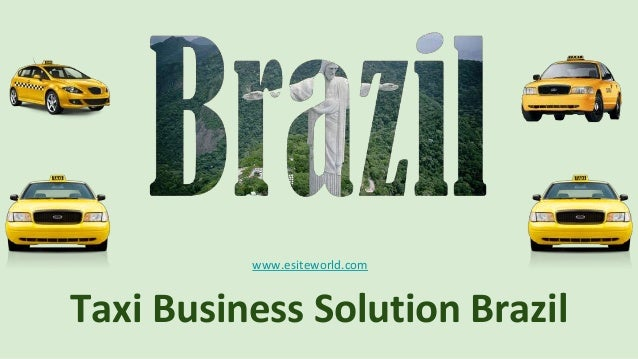 Taxi Business Solution Brazil www.esiteworld.com