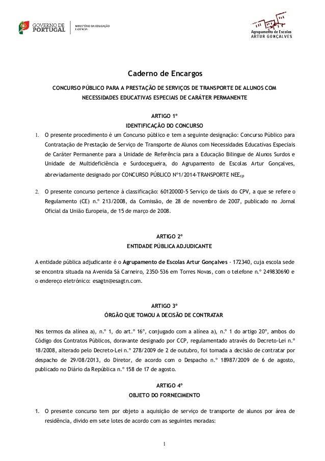 Caderno de Encargos  CONCURSO PÚBLICO PARA A PRESTAÇÃO DE SERVIÇOS DE TRANSPORTE DE ALUNOS COM  NECESSIDADES EDUCATIVAS ES...
