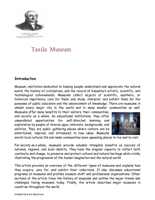Taxila Museum Introduction Museum, institution dedicated to helping people understand and appreciate the natural world, th...