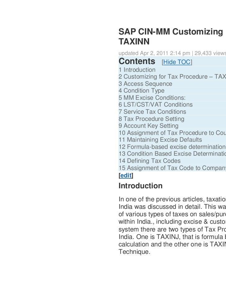 SAP CIN-MM Customizing F    TAXINN    updated Apr 2, 2011 2:14 pm   29,433 views    Contents        [Hide TOC]   1 Introd...