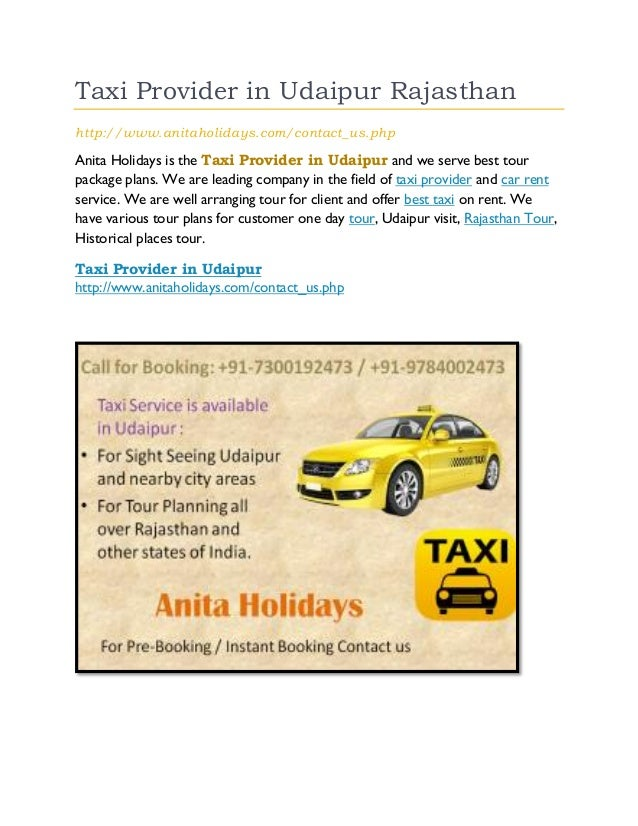 Taxi Provider in Udaipur Rajasthan http://www.anitaholidays.com/contact_us.php Anita Holidays is the Taxi Provider in Udai...
