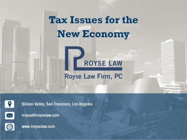 Tax Issues for the New Economy