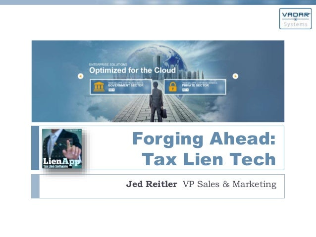 Forging Ahead: Tax Lien Tech Jed Reitler VP Sales & Marketing
