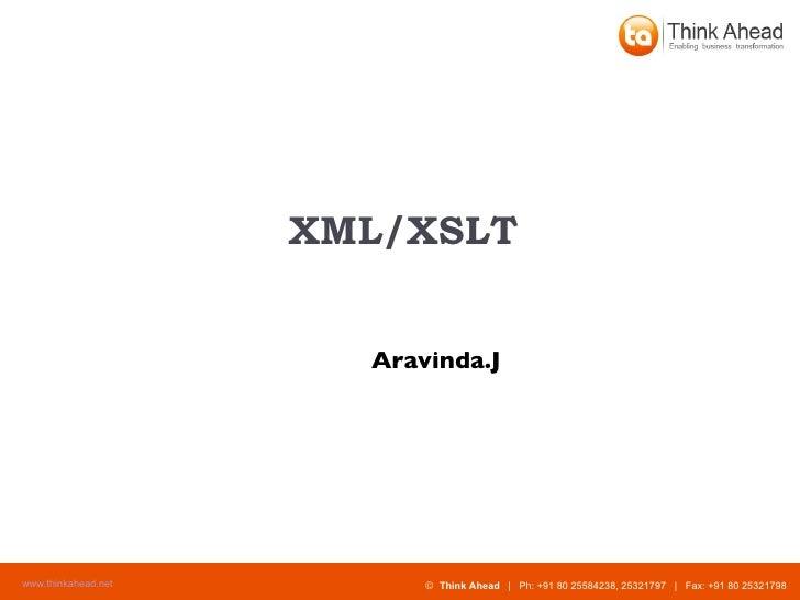 XML/XSLT Aravinda.J