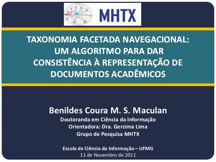 Taxonomia facetada : um algoritmo para controle – Benildes Coura Maculan – 2011    TAXONOMIA FACETADA NAVEGACIONAL:       ...