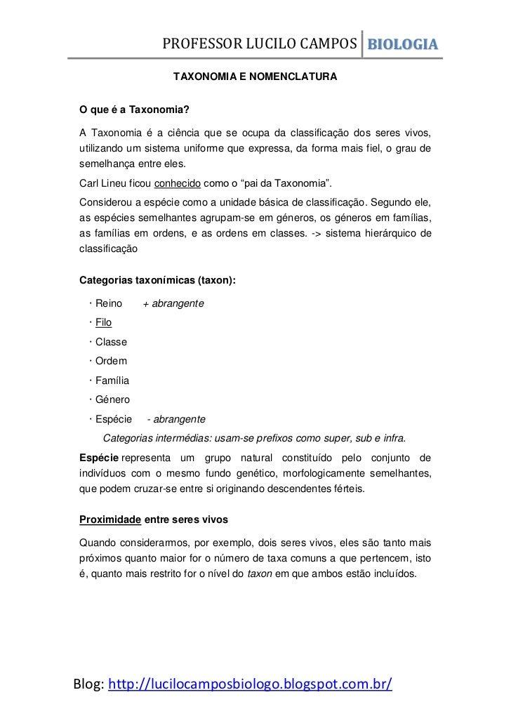 PROFESSOR LUCILO CAMPOS BIOLOGIA                    TAXONOMIA E NOMENCLATURAO que é a Taxonomia?A Taxonomia é a ciência qu...