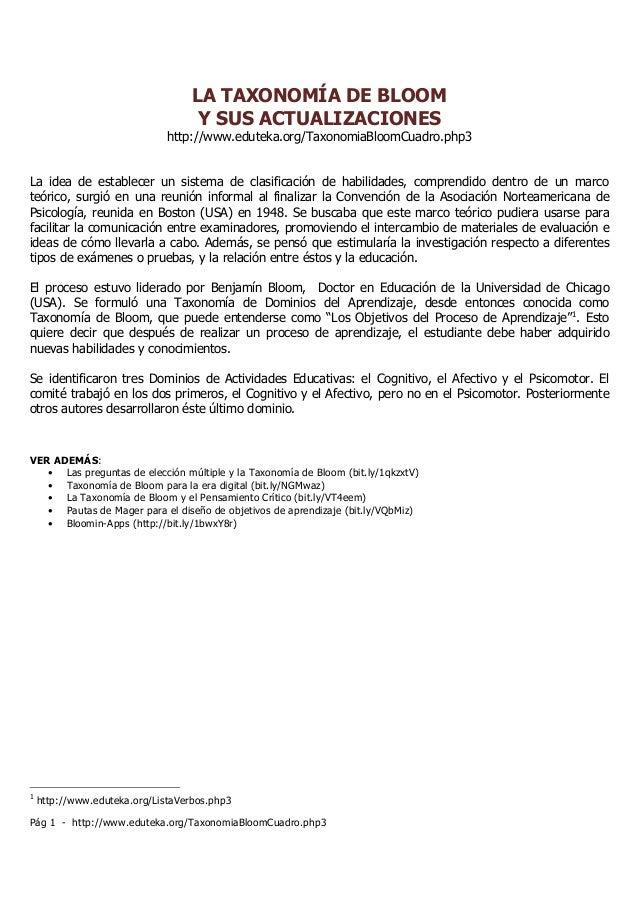 Pág 1 - http://www.eduteka.org/TaxonomiaBloomCuadro.php3 LA TAXONOMÍA DE BLOOM Y SUS ACTUALIZACIONES http://www.eduteka.or...