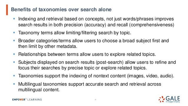 ▪ The growing size of taxonomies and thesauri may make full displays impractical. ▪ Searching on the taxonomy is an import...