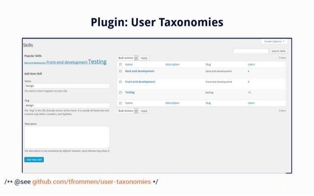 Plugin:  User Taxonomies     Skills  Pupular skms Bulk Actions i Apply 3.. . N ]g_. :l; g'r; *' Front-end developmentl-eSt...