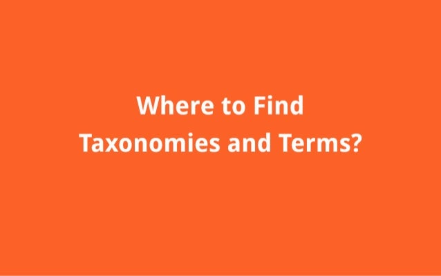 where to Find Taxonomies and Terms?