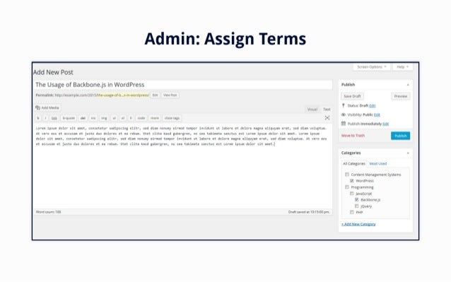 Admin:  Assign Terms  Add New Post  The Usage of Backbone. js in WordPress  PermalinkztIttp: I/examaIe. cam/2oI5/the-usage...