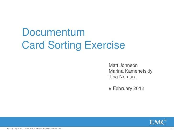 Documentum              Card Sorting Exercise                                                         Matt Johnson        ...