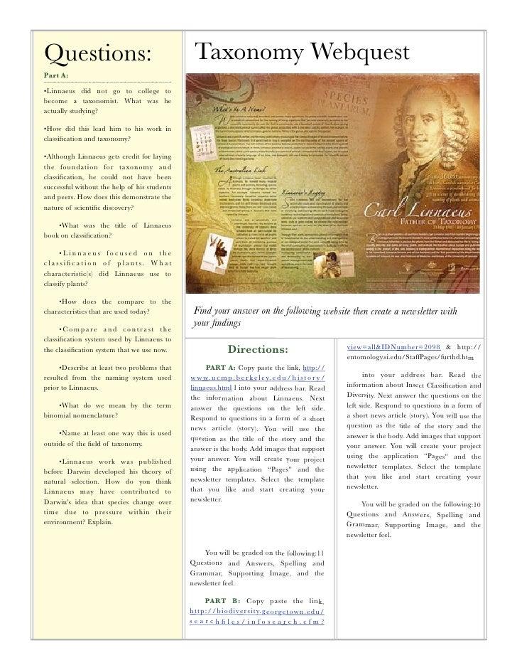 Questions:                                     Taxonomy WebquestPart A:•Linnaeus did not go to college tobecome a taxonomi...