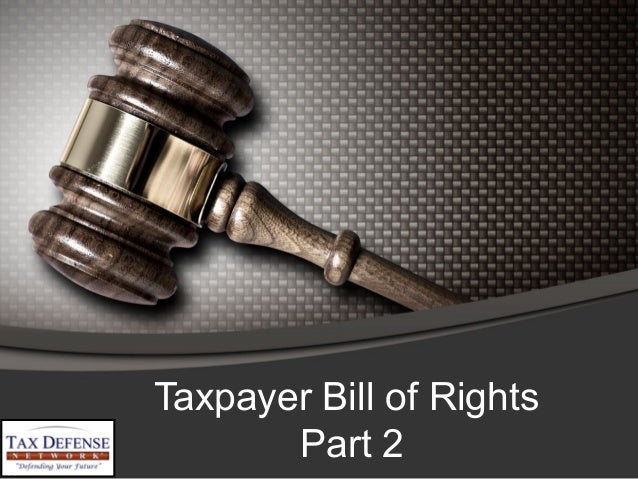 Taxpayer Bill of Rights Part 2