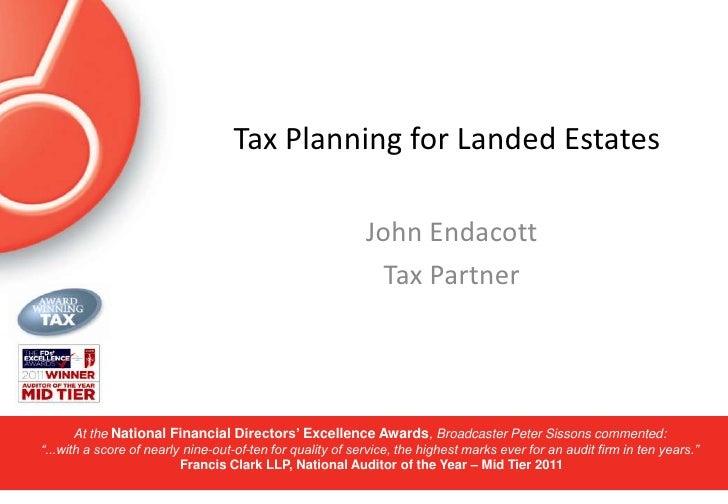 Tax Planning for Landed Estates<br />John Endacott<br />Tax Partner<br />