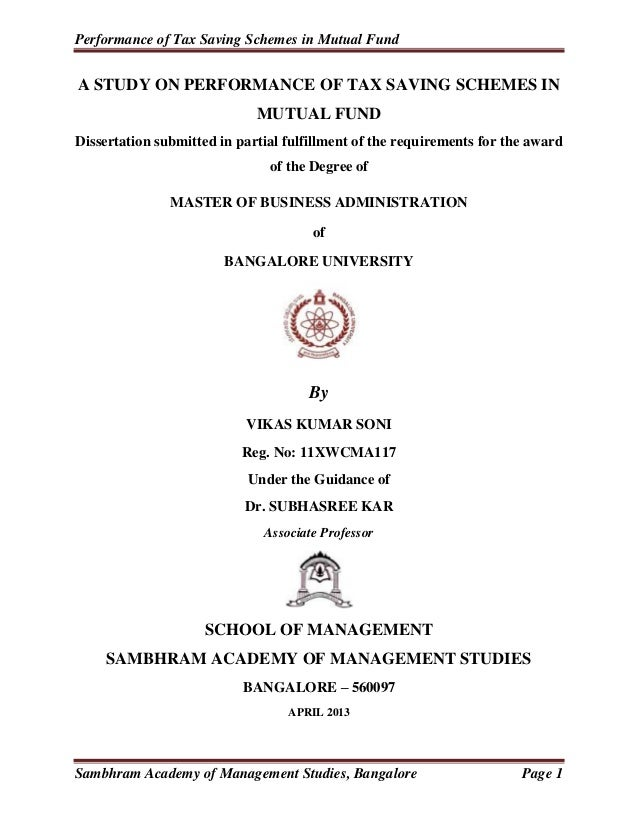 Performance of Tax Saving Schemes in Mutual Fund Sambhram Academy of Management Studies, Bangalore Page 1 A STUDY ON PERFO...