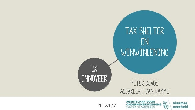 Tax shelter voor startende ondernemingen (en groeibedrijven) - Fiscale stimulans voor het Belgisch ondernemingschap