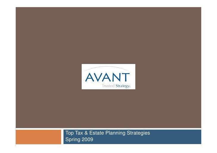 Top Tax & Estate Planning Strategies Spring 2009