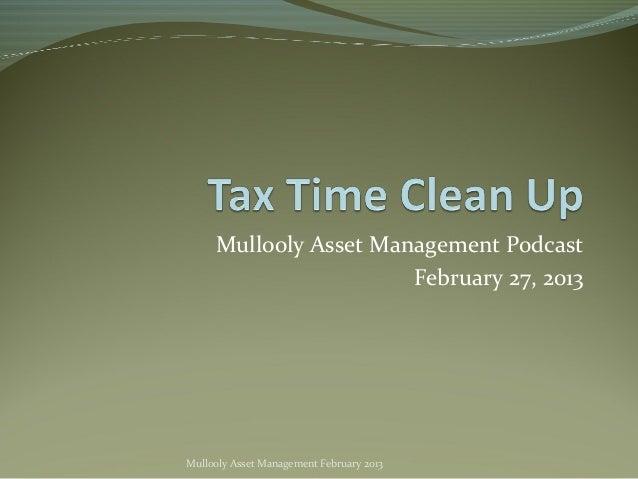 Mullooly Asset Management Podcast                       February 27, 2013Mullooly Asset Management February 2013