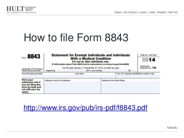 Tax Workshop How To File Form 8843 1