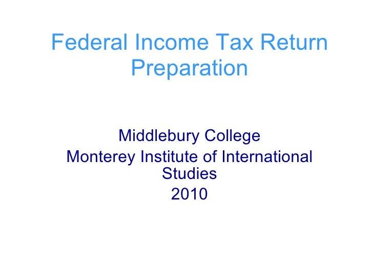 Federal Income Tax Return Preparation Middlebury College Monterey Institute of International Studies 2010