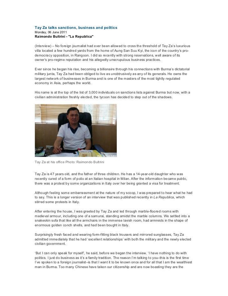 """Tay Za talks sanctions, business and politicsMonday, 06 June 2011Raimondo Bultrini - """"La Republica""""(Interview) – No foreig..."""