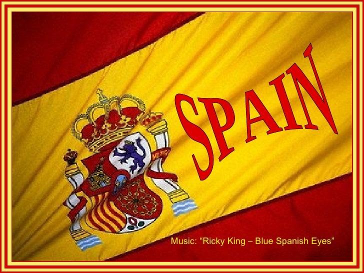 "Music: ""Ricky King – Blue Spanish Eyes"""