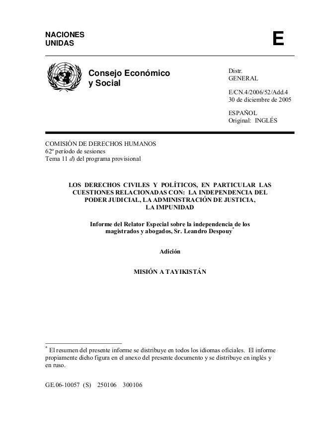 Distr. GENERAL E/CN.4/2006/52/Add.4 30 de diciembre de 2005 ESPAÑOL Original: INGLÉS COMISIÓN DE DERECHOS HUMANOS 62º perí...