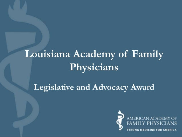 Louisiana Academy of Family Physicians Legislative and Advocacy Award