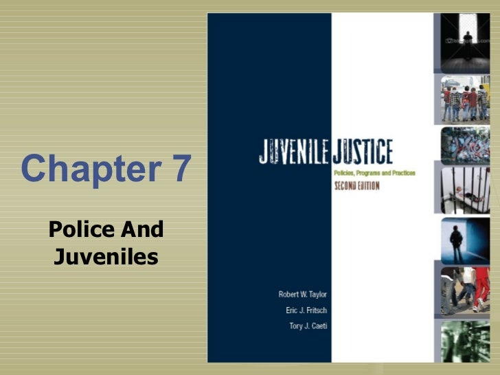 Chapter 7 Police And Juveniles