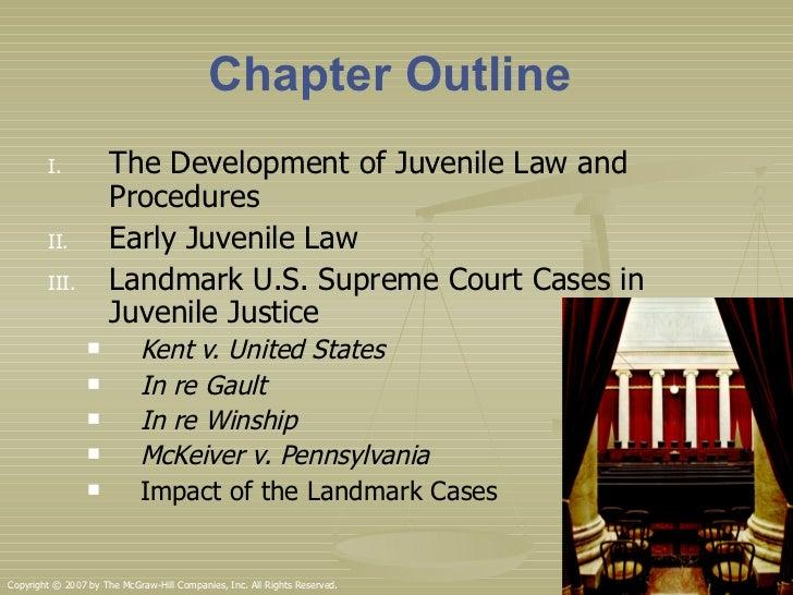 the effect of landmark supreme court cases on juvenile justice In the landmark supreme court decision: tinker v des moines  law and juvenile justice at  culminated in the landmark supreme court.