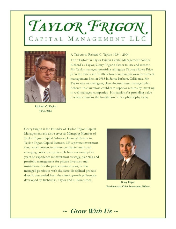 """A Tribute to Richard C. Taylor, 1934 - 2004                                  The """"Taylor"""" in Taylor Frigon Capital Managem..."""