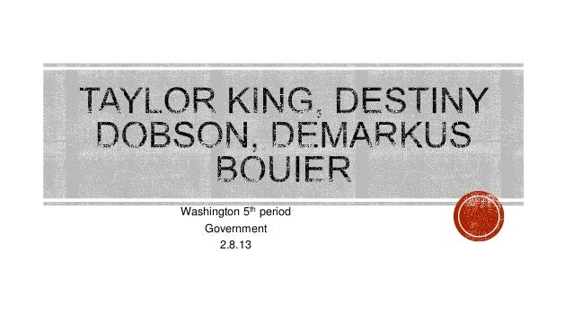Washington 5th period   Government      2.8.13