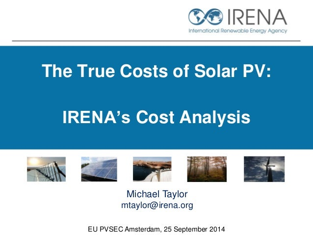 The True Costs Of Solar Pv Irena S Cost Analysis