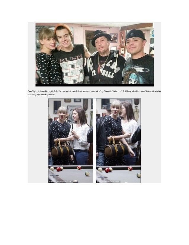 Còn Taylor thì ủng hộ quyết định của bạn trai và luôn kề sát anh như hình với bóng. Trong thời gian chờ đợi Harry xăm hình...